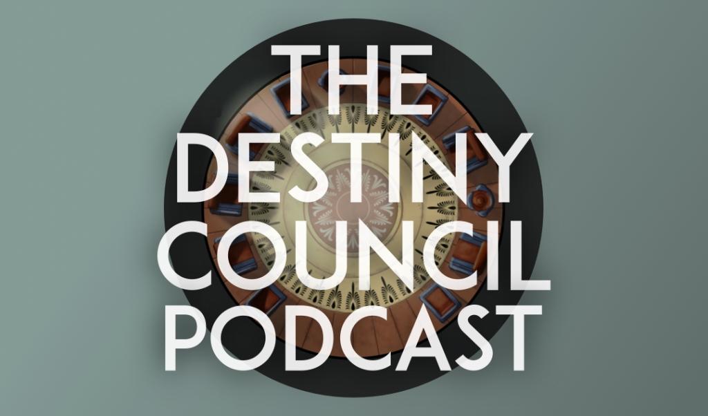 The Destiny Council