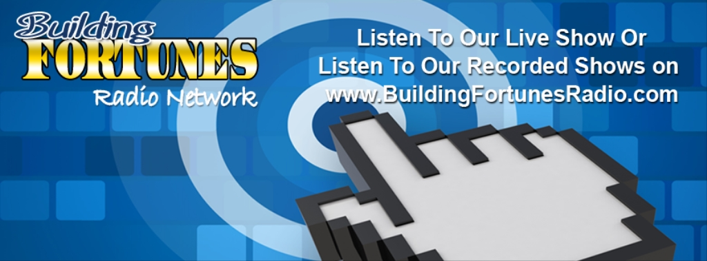 Building Fortunes Radio