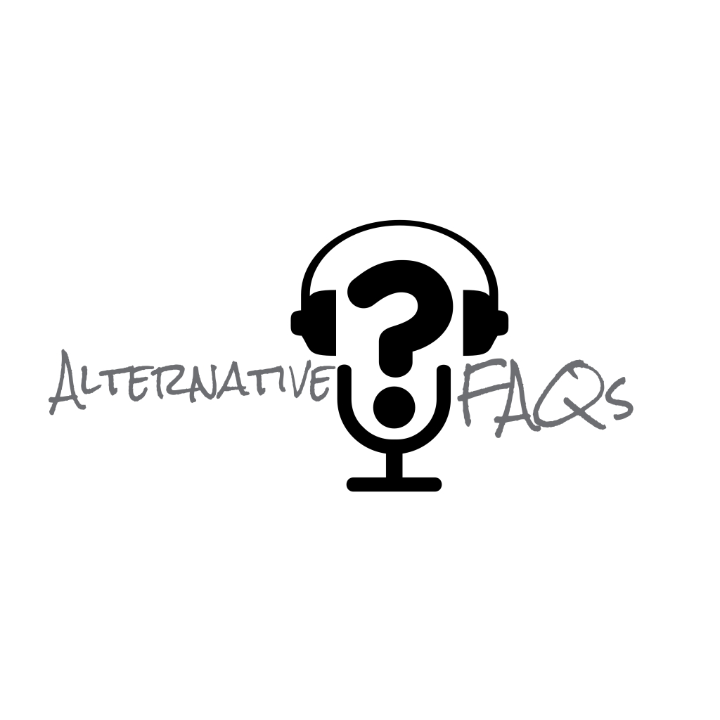 The Alternative FAQs Podcast