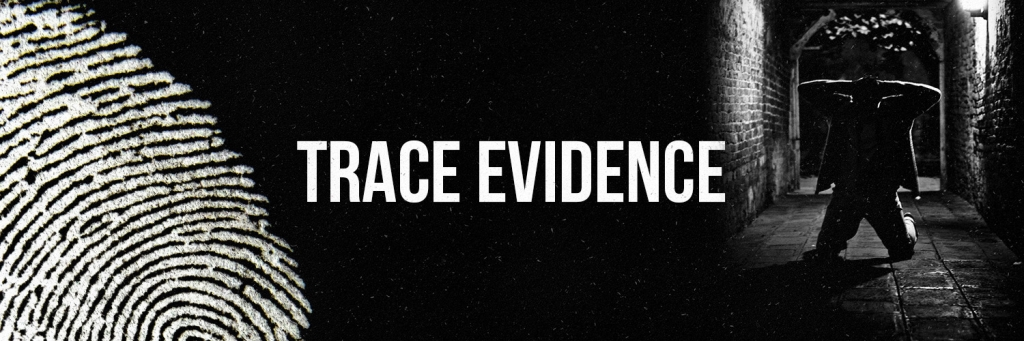 Trace Evidence | Listen to Podcasts On Demand Free | TuneIn