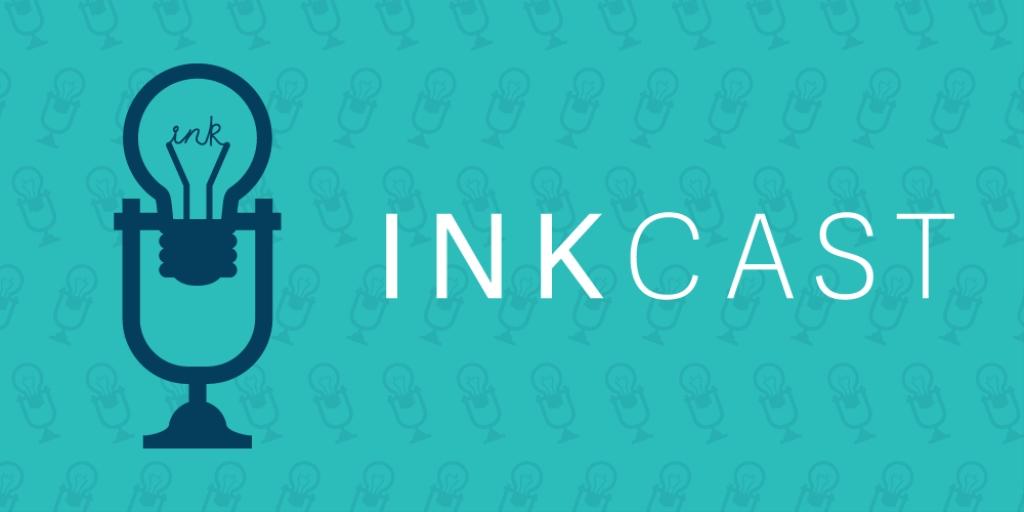 INKcast