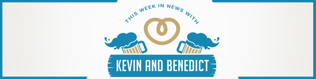 This Week in News With Kevin And Benedict