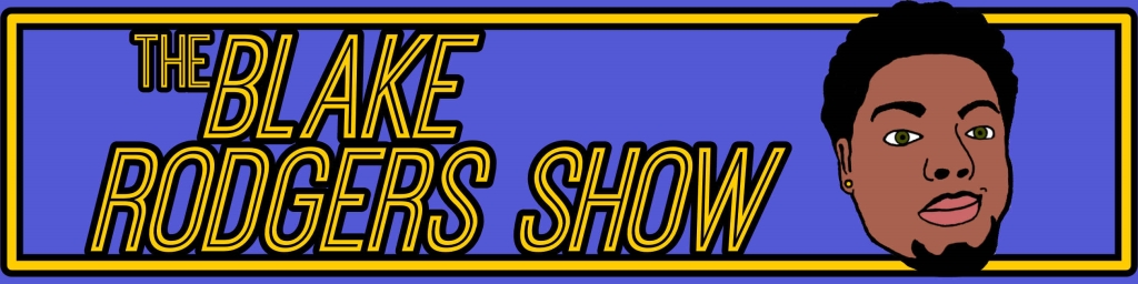 The Blake Rodgers Show