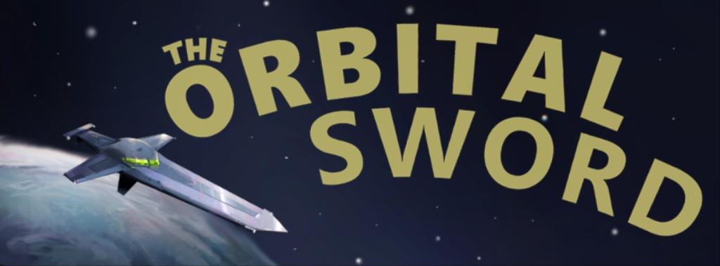 The Orbital Sword