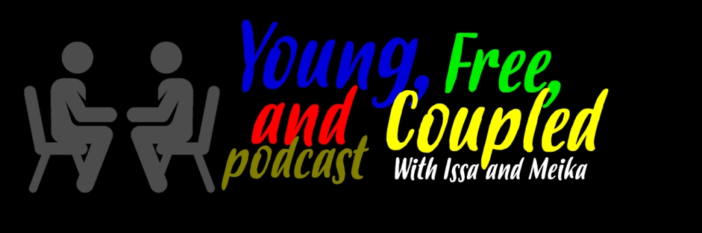 Young, Free, and Coupled Podcast