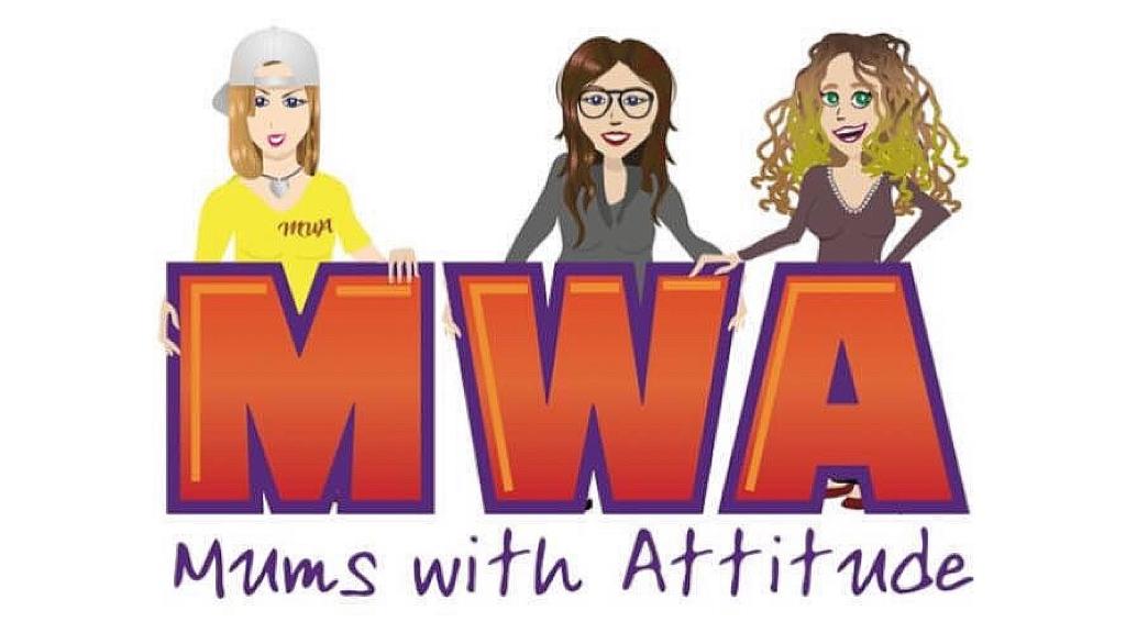 MWA - Mums With Attitude