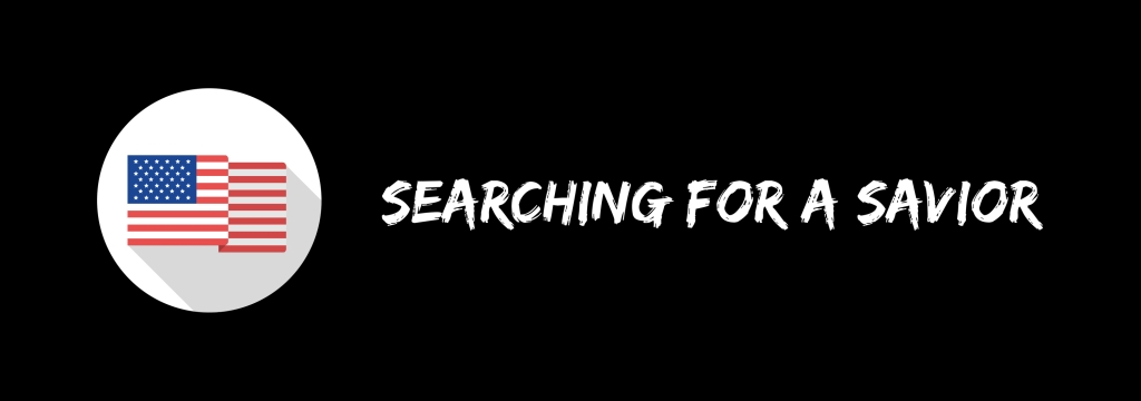 Searching for a Savior