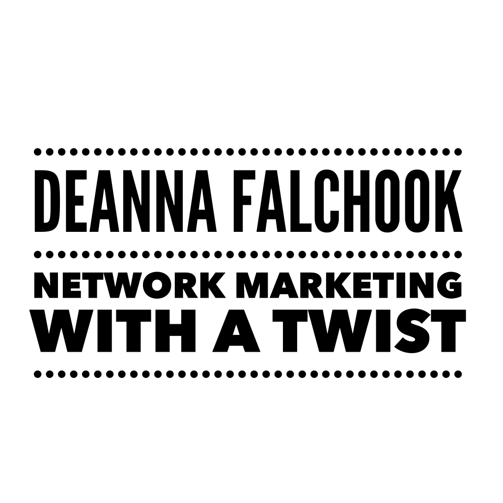 Deanna Falchook - Network Marketing With A Twist