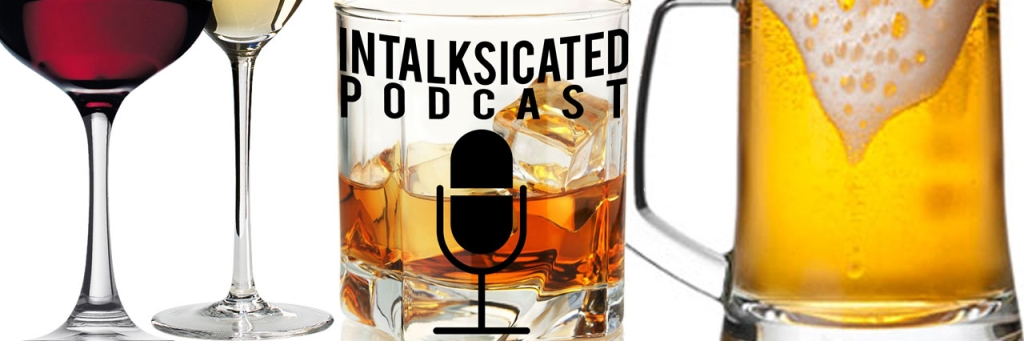 Intalksicated Podcast
