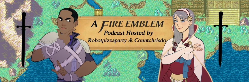 Talk FE to Me: A Fire Emblem Podcast