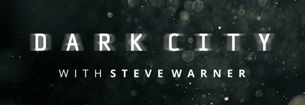 Steve Warner's Dark City