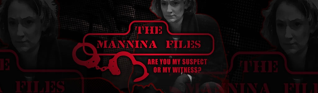 The Mannina Files