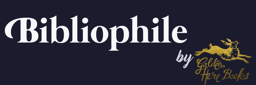Bibliophile | a book podcast by Golden Hare Books
