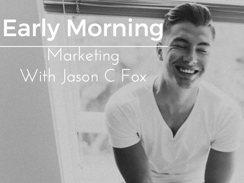 Early Morning Marketing