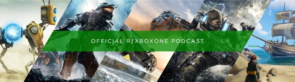 R/Xbox One Party Chat Podcast