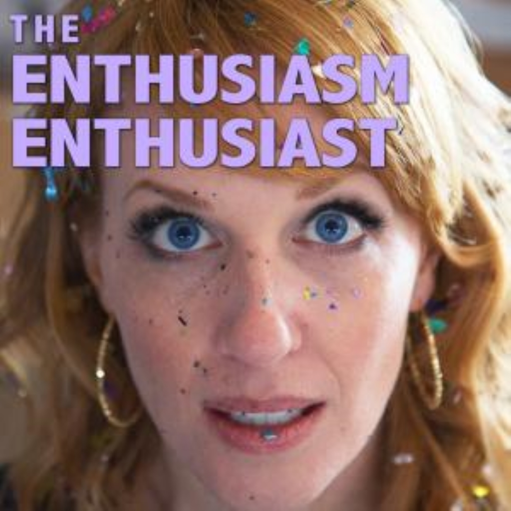 The Enthusiasm Enthusiast
