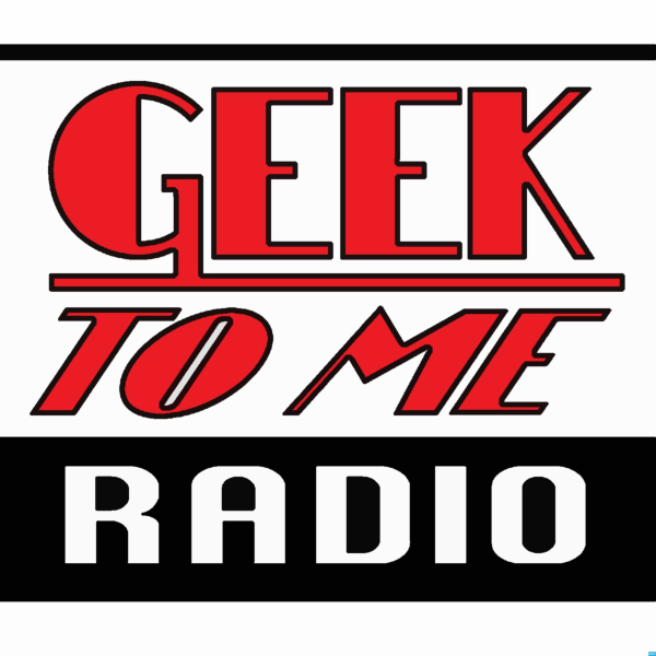 Geek To Me Radio | Listen to Podcasts On Demand Free | TuneIn