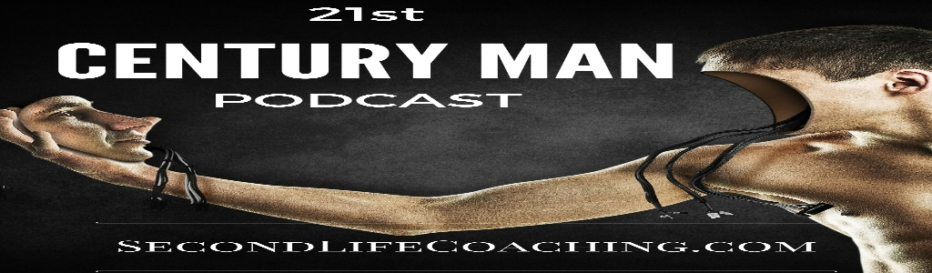 The 21st Century Man Podcast