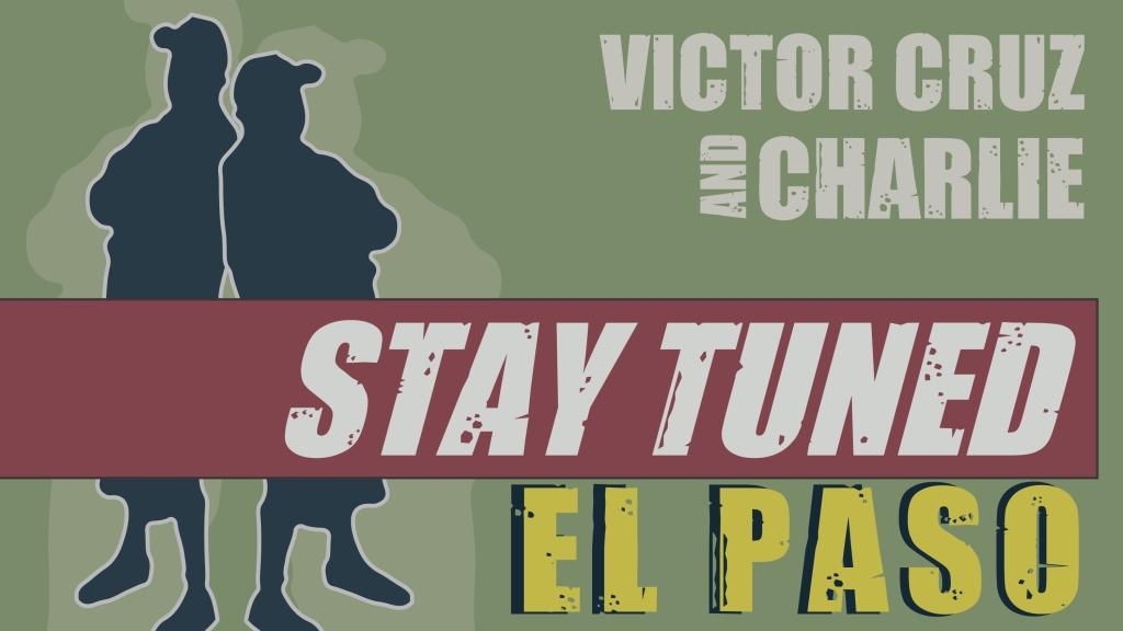 Stay Tuned El Paso