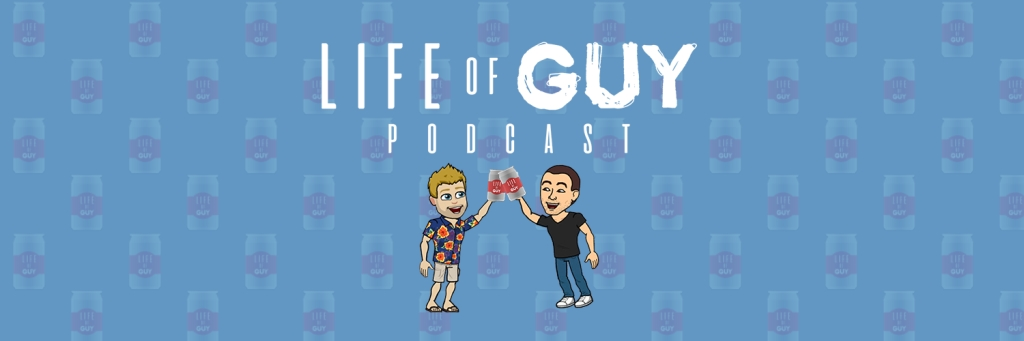 The Life Of Guy Podcast