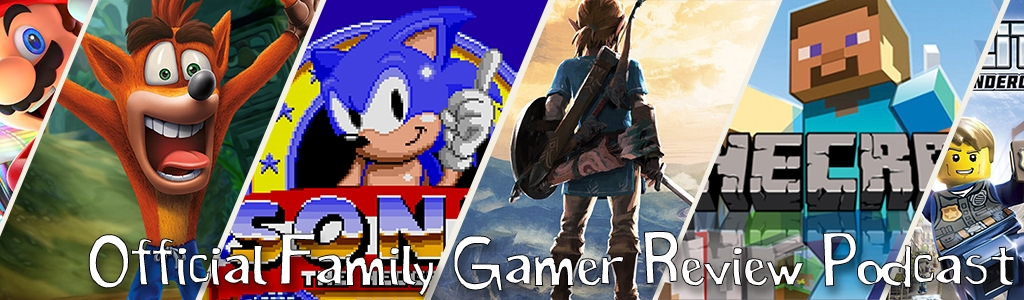 Official Family Gamer Review Podcast