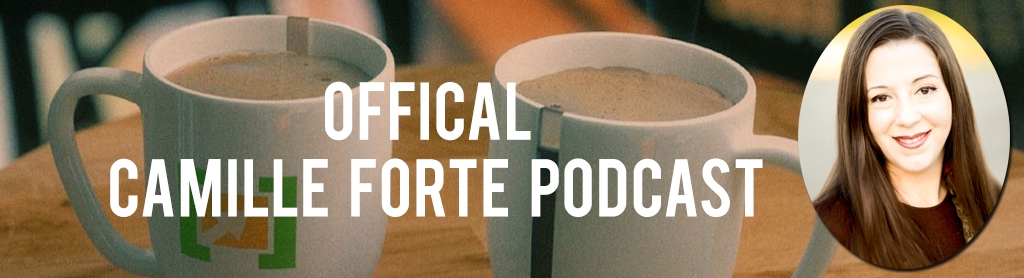 Official Camille Forte Online Marketing Podcast