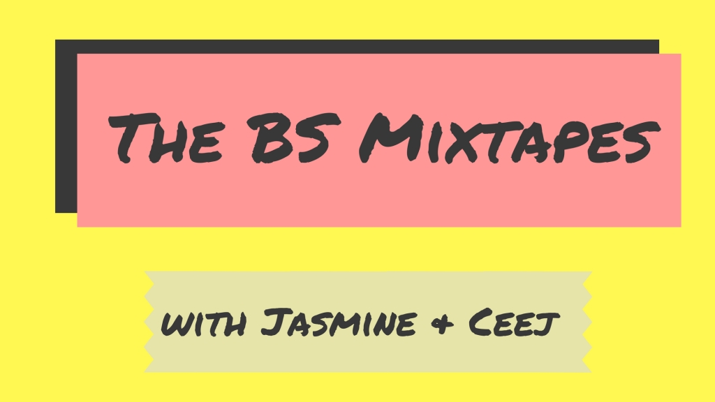 The BS Mixtapes