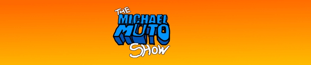 The Michael Muto Show