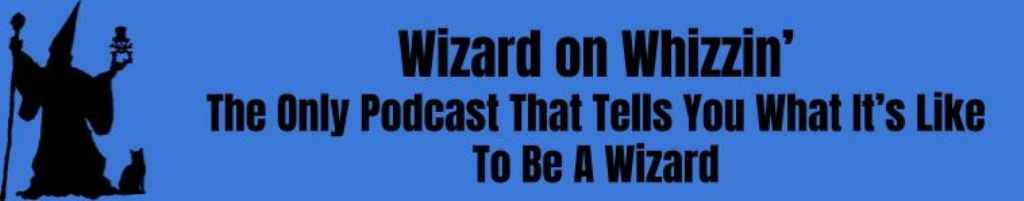 Wizard On Whizzin'
