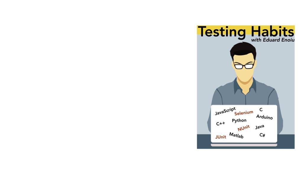Testing Habits