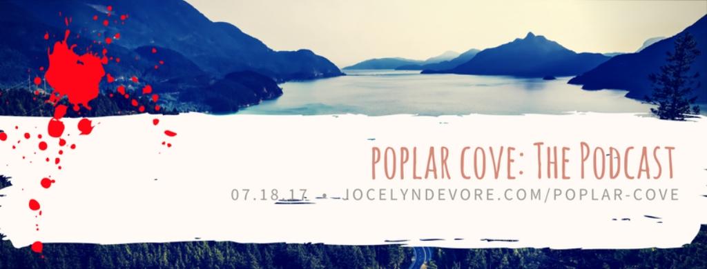 Poplar Cove: The Podcast