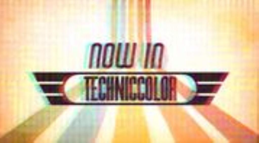 Now In Technicolor