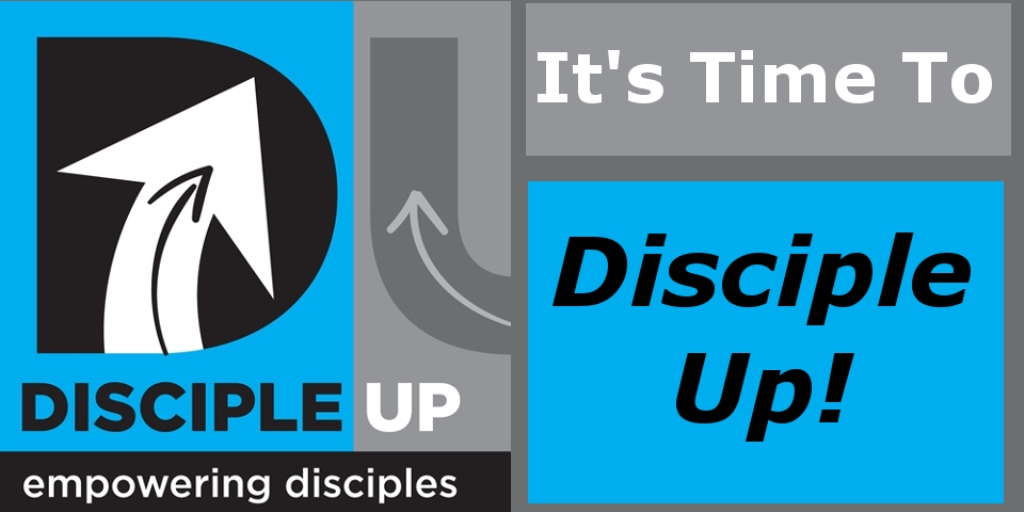 Disciple Up
