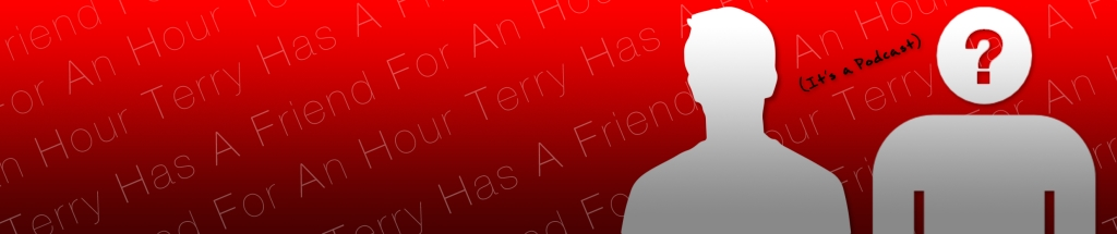 Terry Has A Friend For An Hour