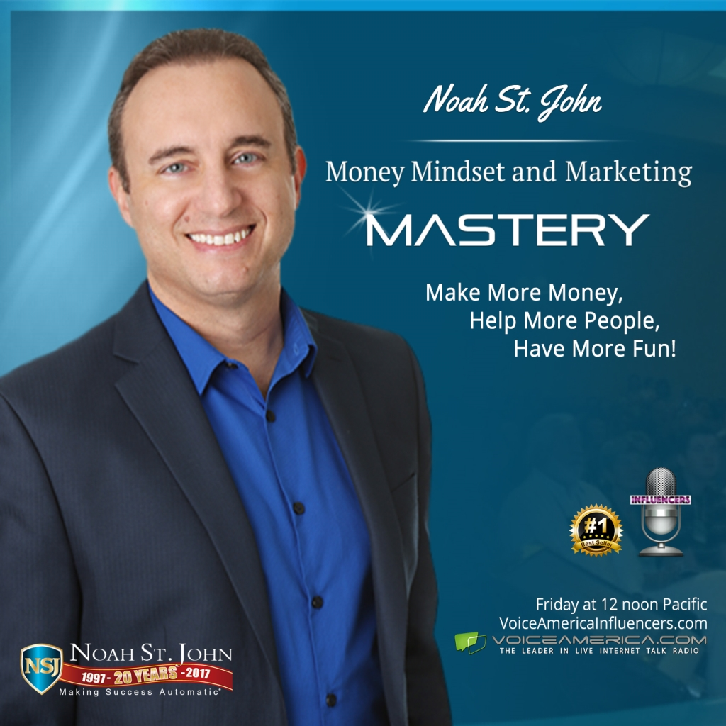 Noah St. John's Money Mindset and Marketing Mastery