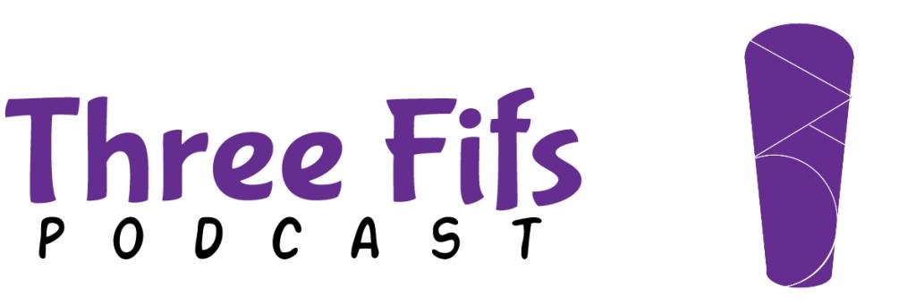 Three Fifs Podcast