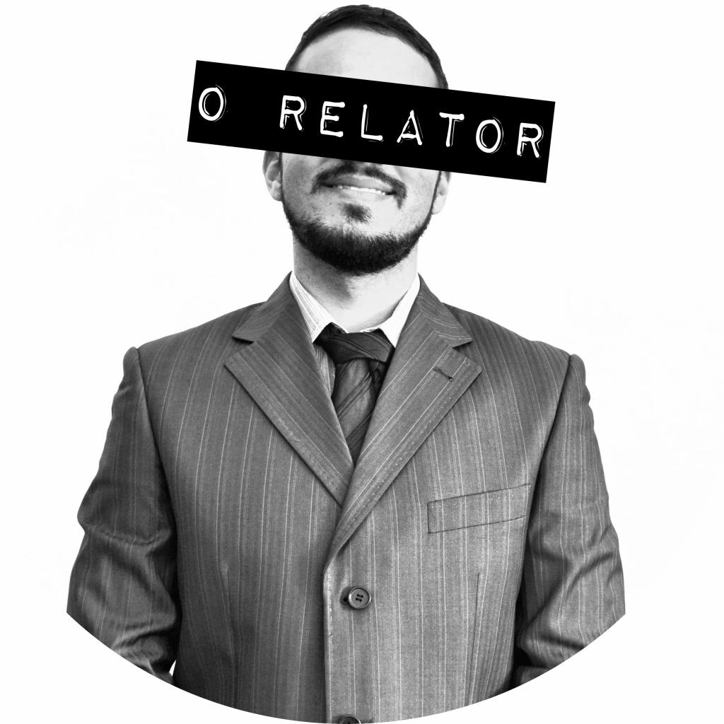 O Relator