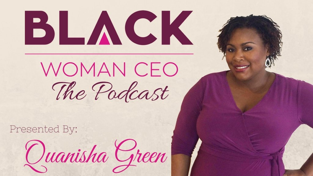 Black Woman CEO Podcast