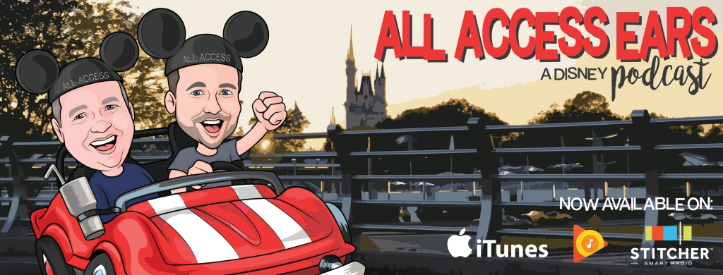 All Access Ears! A Disney Podcast