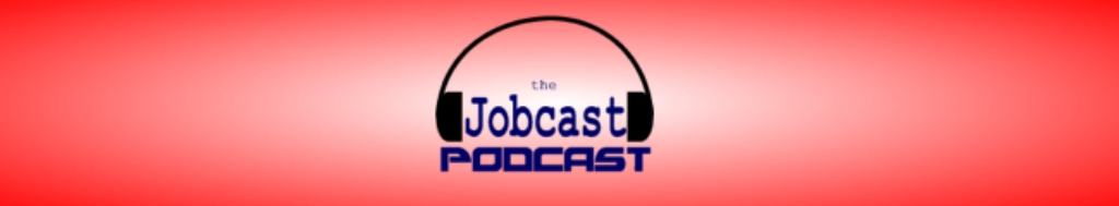 The Jobcast Podcast
