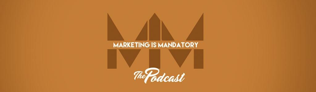 Marketing is Mandatory