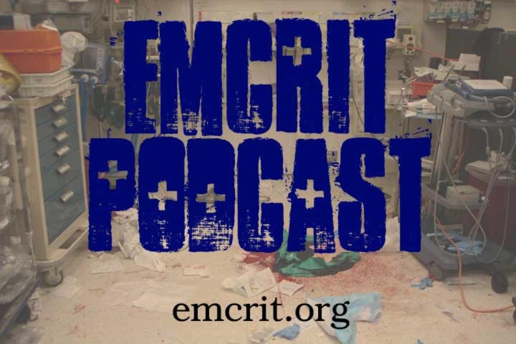 EMCrit Podcast