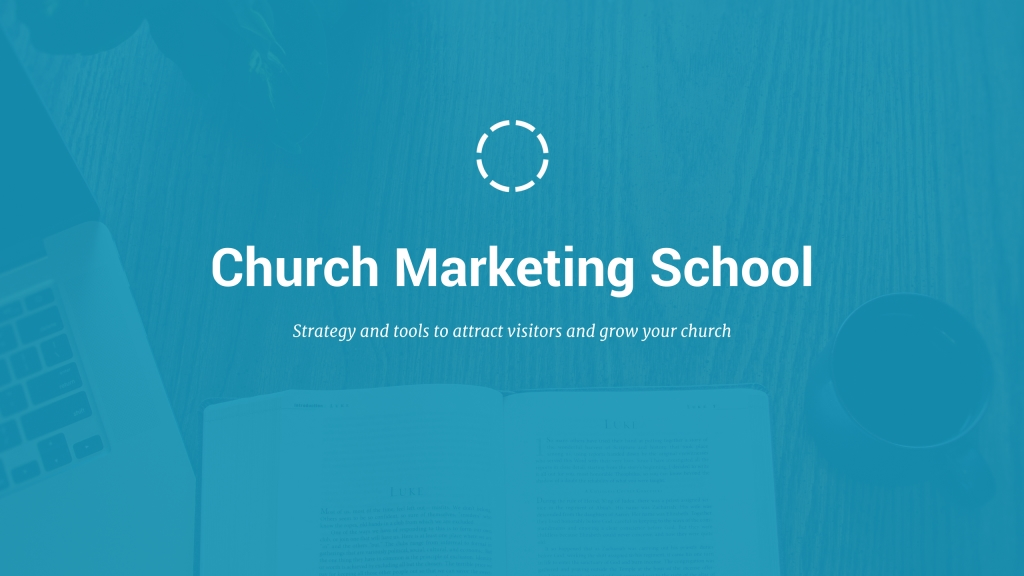 Church Marketing School