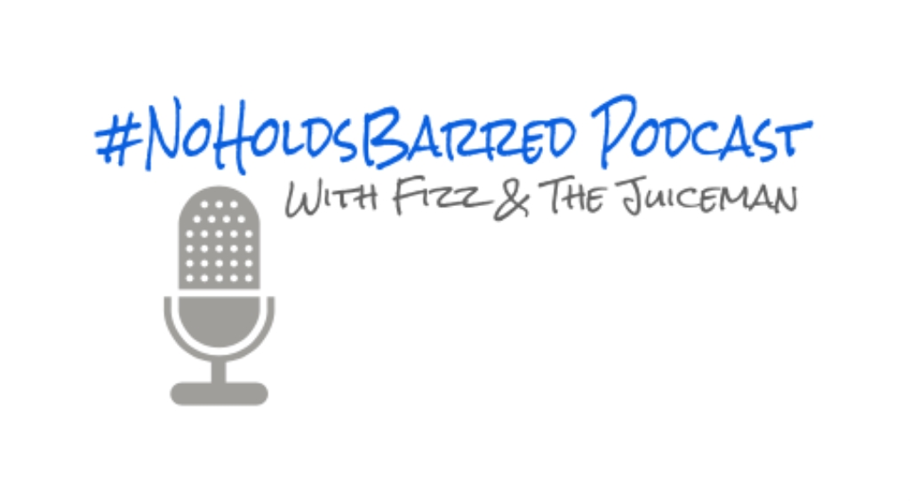 #noholdsbarred Podcast with Fizz and Drew the Juiceman