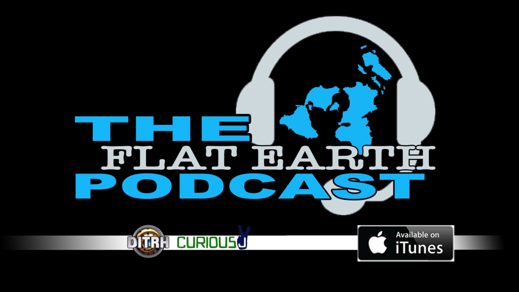 The Flat Earth Podcast