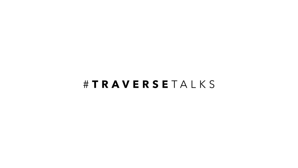 #TraverseTalks