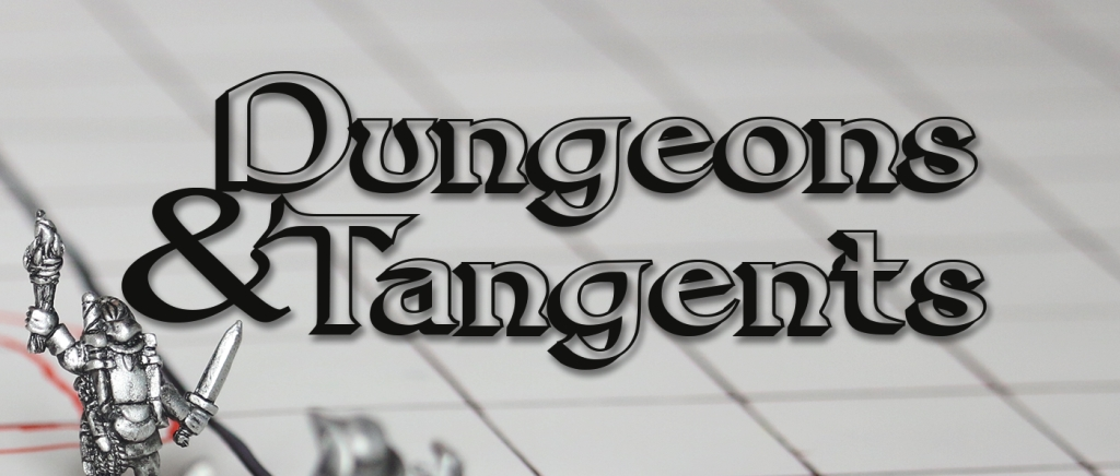 Dungeons & Tangents