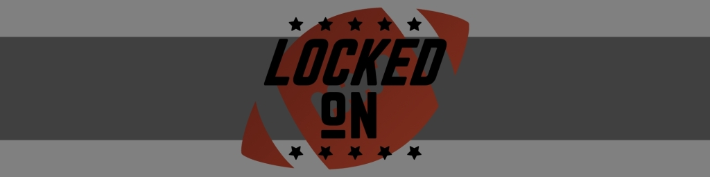 Locked on Podcast NFL Channel