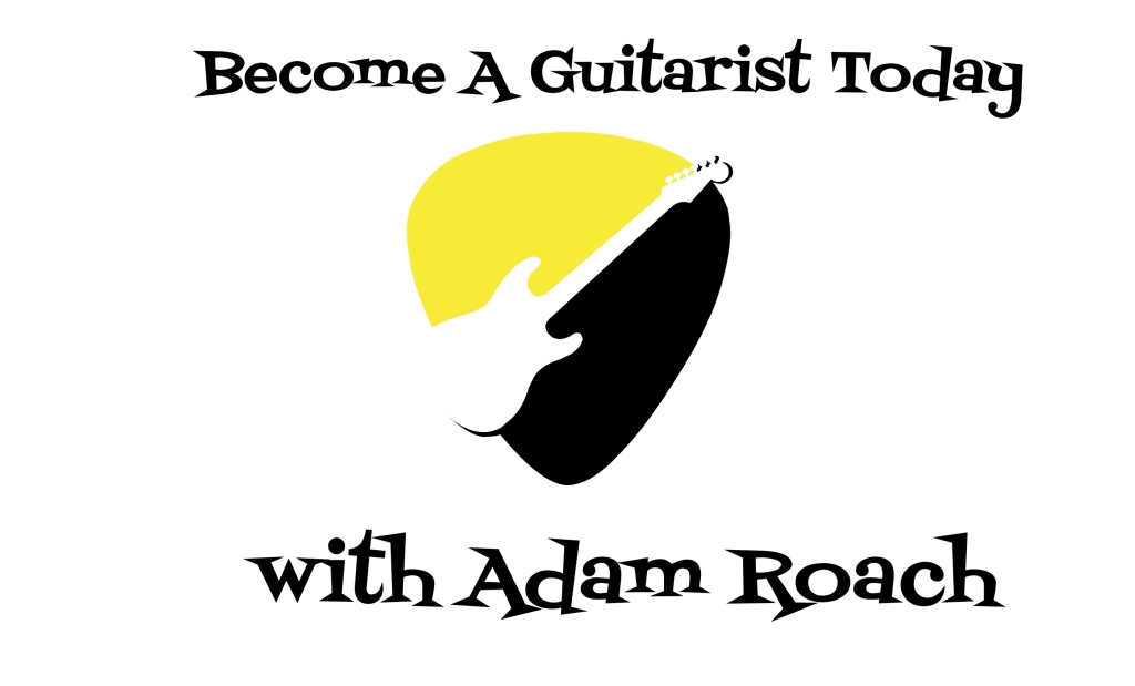 Become A Guitarist Today with Adam Roach