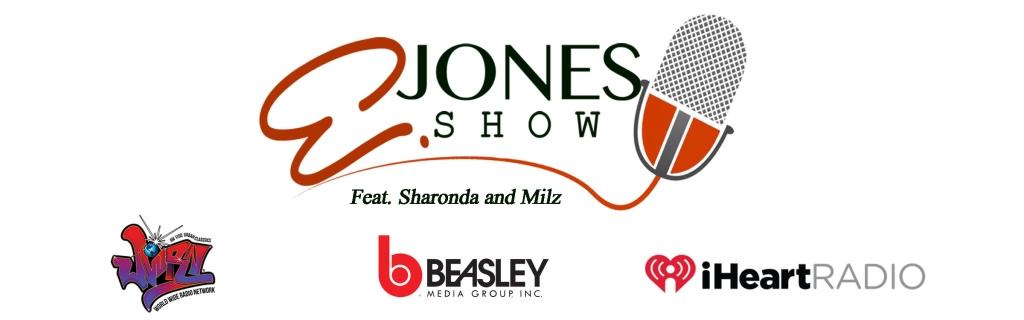 The E.Jones Show Feat Sharonda and Milz plus Cody